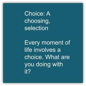 choice www.maryhumphreycoaching.com