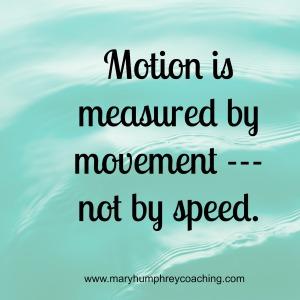 motion www.maryhumphreycoaching.com