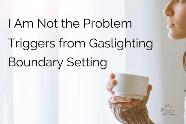 www.hispasturepress.com Gaslighting Triggers