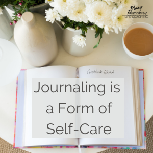 www.maryhumphreycoaching.com journaling self-care