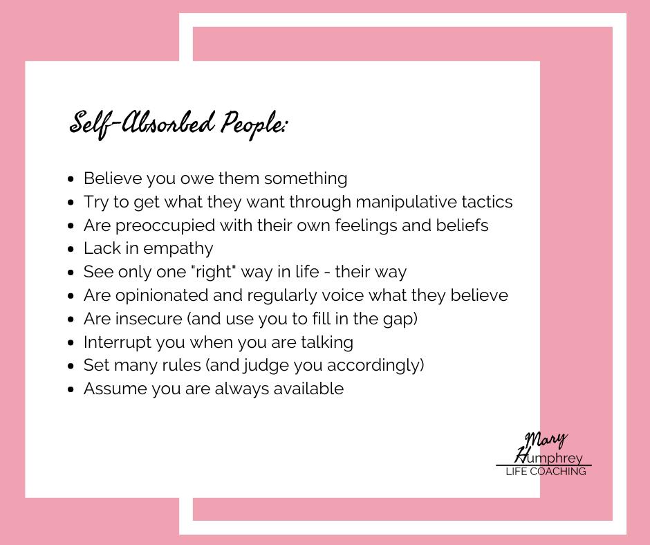 www.maryhumphreycoaching.com self-absorbed people