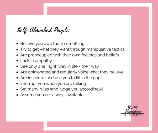 www.maryhumphreycoaching.com self-absorbed people